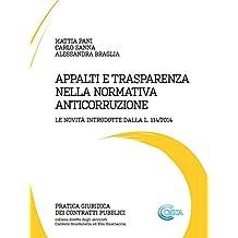 Appalti e trasparenza nella normativa anticorruzione