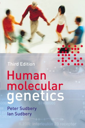 Human Molecular Genetics (3rd Edition) (Cell and Molecular Biology in Action) -  Peter Sudbery, Paperback