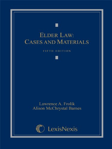 Elder Law: Cases and Materials