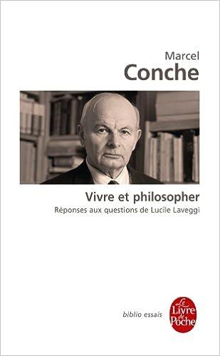 Vivre et philosopher - Marcel Conche