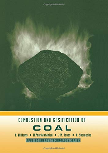 Combustion and Gasification of Coal (Applied Energy Technology Series)