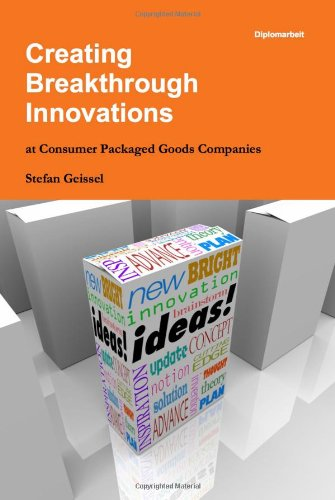 Creating Breakthrough Innovations at Consumer Packaged Goods Companies