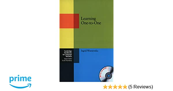 Learning one to one paperback with cd rom cambridge handbooks for learning one to one paperback with cd rom cambridge handbooks for language teachers ingrid wisniewska 9780521134583 amazon books fandeluxe Choice Image