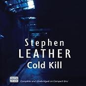 Cold Kill: Dan Shepherd, Book 3 | Stephen Leather