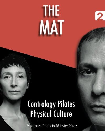 The Mat (Contrology Pilates Physical Culture) (Volume 2)
