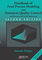Handbook of Food Process Modeling and Statistical Quality Control, 2nd Edition Front Cover