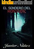 El sendero del horror (Edición revisada)