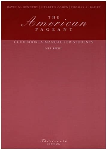 The American Pageant Guidebook A Manual For