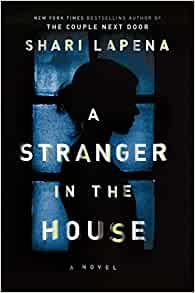 Amazon Com A Stranger In The House A Novel