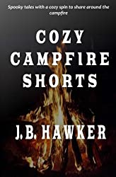 Cozy Campfire Shorts: A collection of spooky fireside tales with a cozy twist