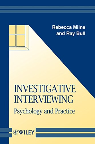 Investigative Interviewing: Psychology and Practice