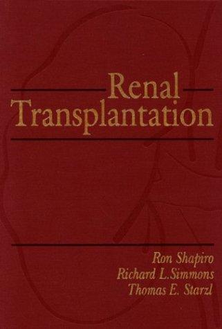 Renal Transplantation: Amazon.es: Shapiro, Ron, Starzi ...
