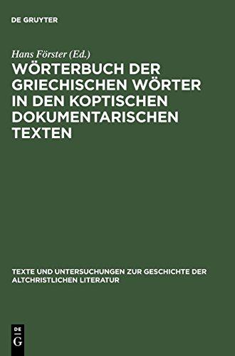Wörterbuch der griechischen Wörter in den koptischen dokumentarischen Texten (Texte Und Untersuchungen Zur Geschichte der Altchristlichen)  (Tapa Dura)