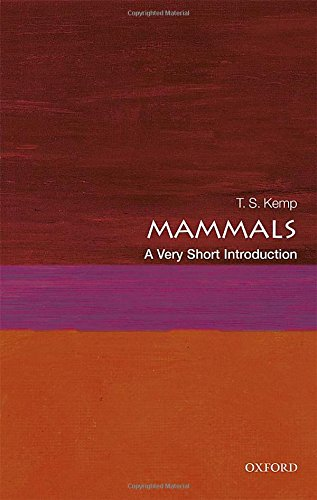 Mammals: A Very Short Introduction (Very Short Introductions)