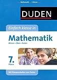 Duden Einfach Klasse in Mathematik. 7. Klasse: Wissen - Üben - Testen