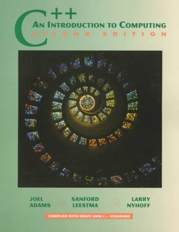 C++: An Introduction to Computing (2nd Edition)