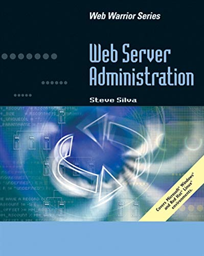 Web Server Administration (Web Warrior)