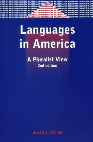 Languages in America: A Pluralist View (Bilingual Education & Bilingualism)