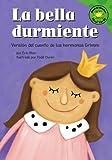 La bella durmiente: Versión del cuento de los hermanos Grimm (Read-it! Readers en Español: Cuentos de hadas) (Spanish Edition)