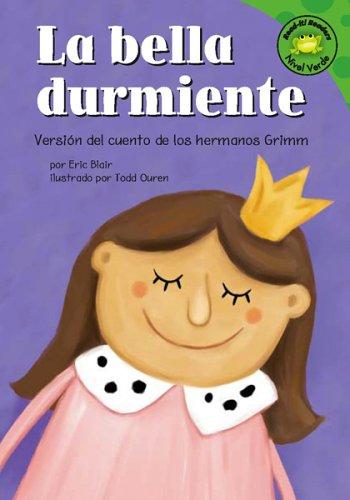 La bella durmiente: Versión del cuento de los hermanos Grimm (Read-it! Readers en Español: Cuentos de hadas) (Spanish Edition) by Brand: Picture Window Books