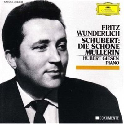 Schubert: Die Schöne Müllerin; 3 Lieder Franz Schubert Die