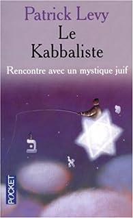 Le Kabbaliste par Patrick Lévy