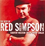The Best Of Red Simpson: Country Western Truck Drivin' Singer