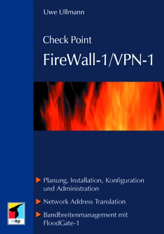 Check Point FireWall-1 / VPN-1.Planung, Installation, Konfiguration & ()