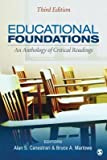 [(Educational Foundations: An Anthology of Critical Readings)] [Author: Alan S. Canestrari] published on (February, 2013)