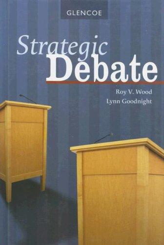 Strategic Debate, Student Edition (DEBATE SERIES)