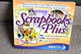 Software : Scrapbooks Plus: Preserve Precious Memories with Creative Scrapbooking Software (500 Templates & Customized Projects, 5300 Sensational Graphics, 50 Creative Fonts)