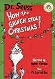 Dr. Seuss: How the Grinch Stole Christmas & If I Ran the Zoo (Narrated by Walter Matthau)
