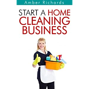 Start A Home Cleaning Business