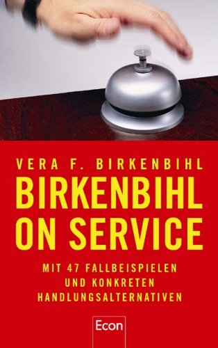 birkenbihl-on-service-mit-47-fallbeispielen-und-konkreten-handlungsalternativen