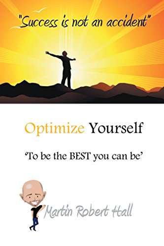 Amazon Com Optimize Yourself To Be The Best You Can Be Ebook
