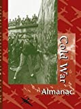 img - for Cold War: Almanac Edition . Volumes 1 & 2. (U-X-L Cold War Reference Library) by Lawrence W. Baker,Richard Clay Hanes Sharon M. Hanes book / textbook / text book