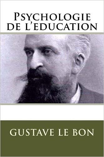 Psychologie de l'éducation Le Bon, Gustave
