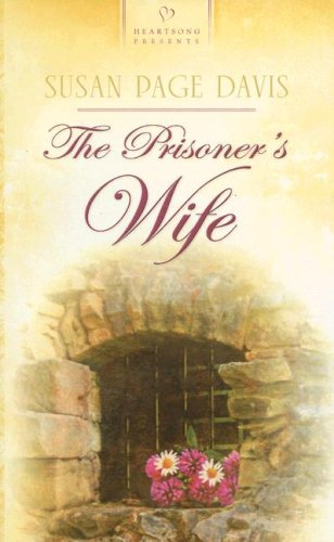 (The Prisoner's Wife (Maine Brides, Book 1) (Heartsong Presents #708))