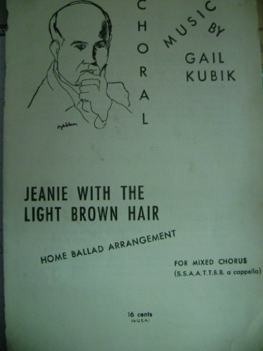 Jeanie with the Light Brown Hair Choral Arrangement