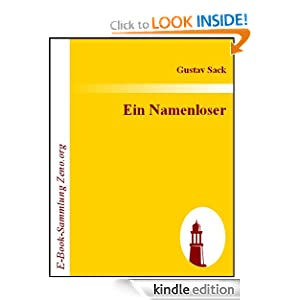 Ein Namenloser : Roman (German Edition) Gustav Sack