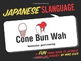 Japanese Slanguage, Mike Ellis, 1423607481