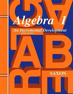 Saxon Algebra 1: Solutions Manual Third Edition 1998   [SAXON ALGEBRA 1 TEACHER/E] [Paperback]