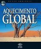 img - for Nosso Ambiente. Aquecimento Global (Em Portuguese do Brasil) book / textbook / text book