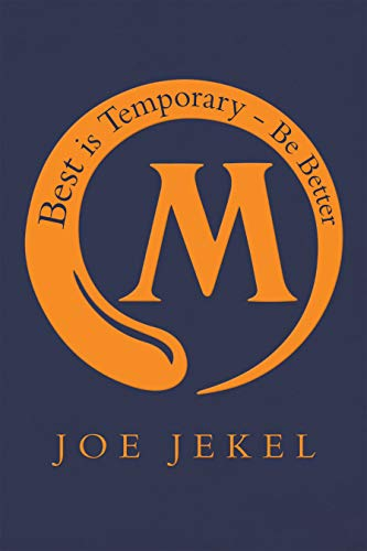 Best Is Temporary - Be Better by [Jekel, Joe]