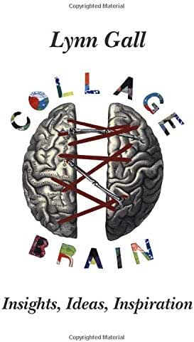 Collage Brain: Insights, Ideas, Inspiration