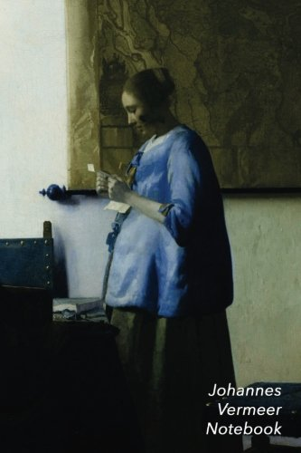 Johannes Vermeer Notebook: Woman in Blue Reading a Letter Journal | 100-Page Beautiful Lined Art Notebook | 6 X 9  Artsy Journal Notebook (Art Masterpieces) (Woman In Blue Reading A Letter Vermeer)