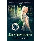 Denouncement (Through Dreams and Doorways Book 2)