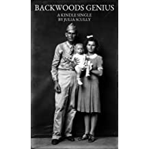 Backwoods Genius (Kindle Single)