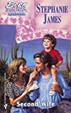 Second Wife by Stephanie James front cover