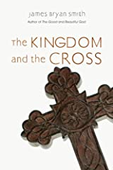 The Kingdom and the Cross (Apprentice Resources) Kindle Edition